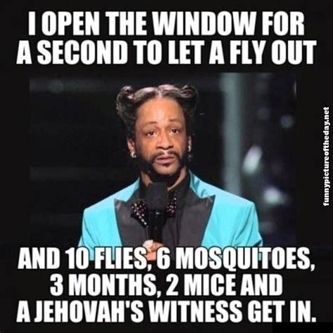 i open a window to let fly out funny jehovahs witness