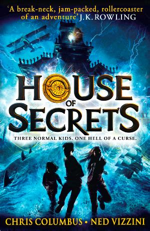 the house of secrets book blog tour house of secrets by chris columbus and ned vizzini