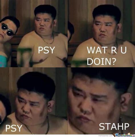 Psy Meme - psy by memeindo meme center
