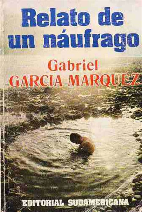 imagenes visuales del relato de un naufrago la obra de gabo en portadas