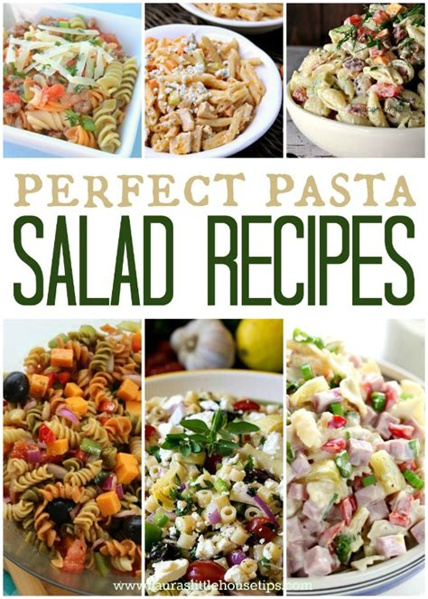pasta house salad recipe perfect pasta salad recipes laura s little house tips