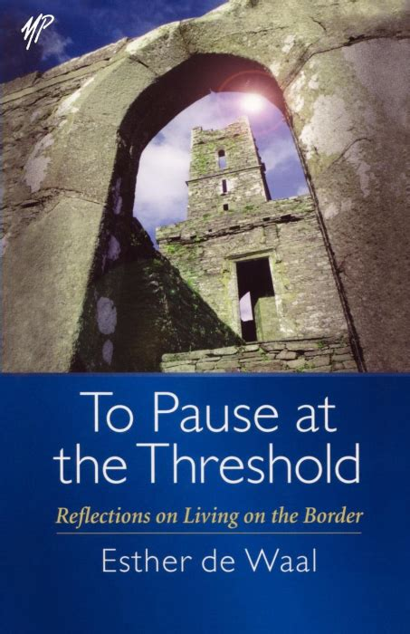 at the threshold books churchpublishing org to pause at the threshold