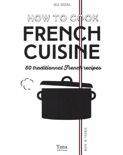 livre de cuisine fran軋ise en anglais how to cook cuisine