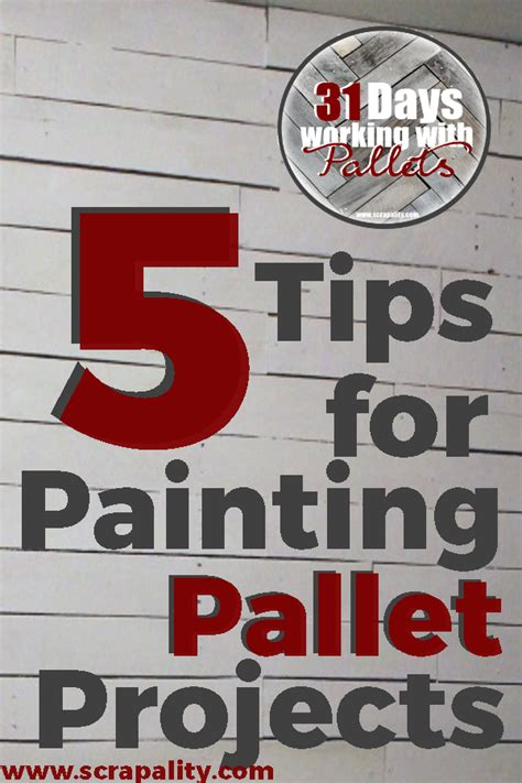 painting pallet tips and ideas 5 tips for painting pallet projects