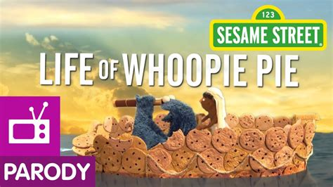 row row your boat sesame street sesame street life of whoopie pie life of pi parody