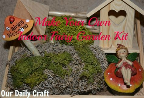 make your own indoor fairy garden our daily craft