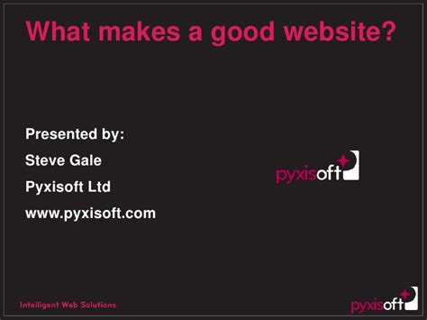 what makes a good home what makes a good website central sth man oct 09