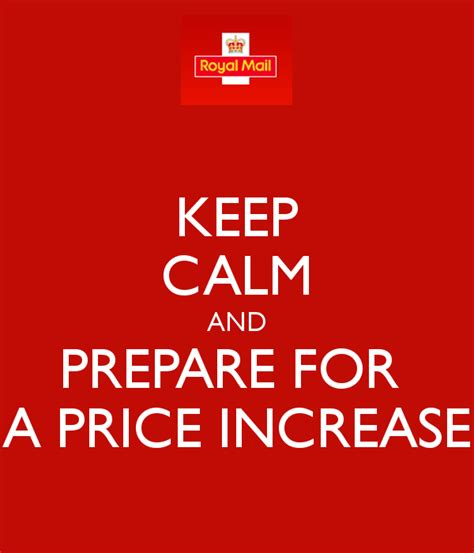 keep calm and prepare for a price increase poster andy