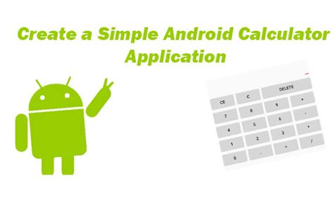android tutorial make android calculator app how to create a simple android calculator application tutorial