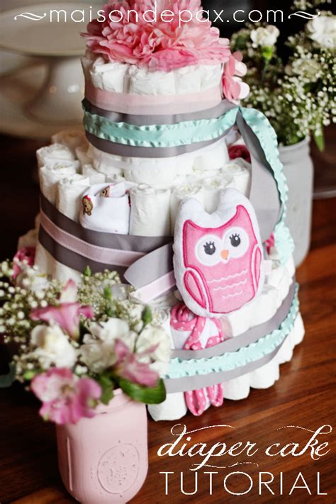 How To Make A Cake From Diapers For Baby Shower by How To Make A Cake Maison De Pax