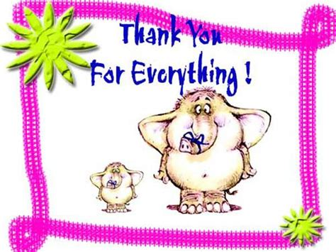printable thank you for everything cards send free ecard thank you for every thing from