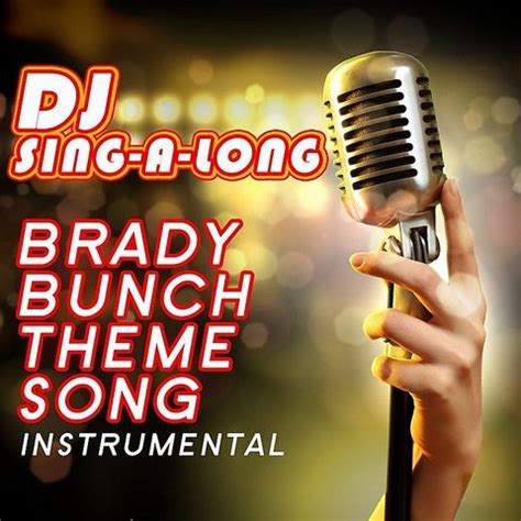 theme songs karaoke brady bunch theme song instrumental songs download