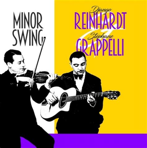 Django Reinhardt Minor Swing - minor swing django reinhardt stephane grappelli hmv