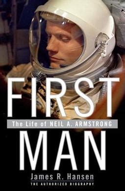 first man the life first man the life of neil a armstrong wikipedia