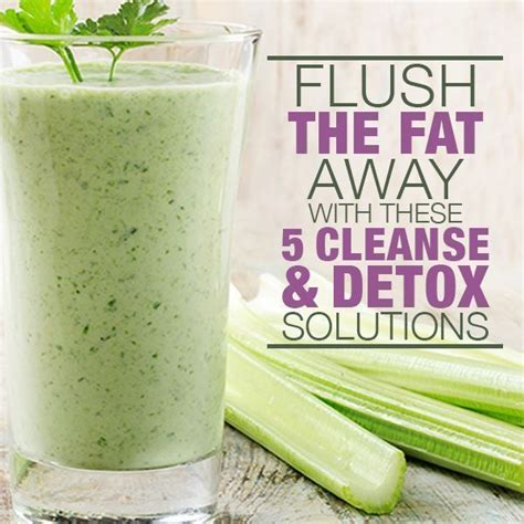 Cellulite Detox Smoothie by 5 Flushing And Cleanse Solutions Cleanse Detox