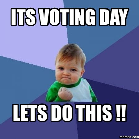 Meme Vote - its voting day lets do this memes com
