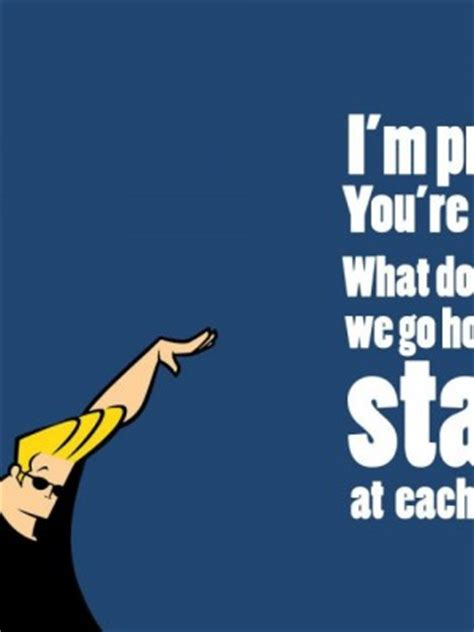johnny bravo quotes johnny bravo quotes quotesgram