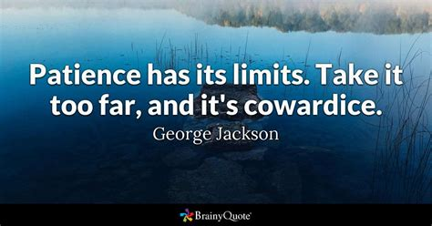 stop limit on quote patience has its limits take it far and it s