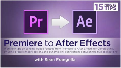 after effects premiere workflow sending footage from premiere to after effects editing