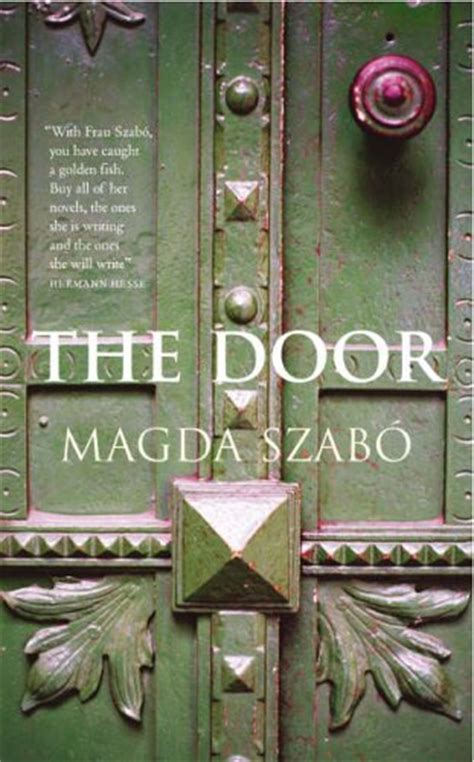 The Door Szabo the door by magda szab 243 reviews discussion bookclubs lists