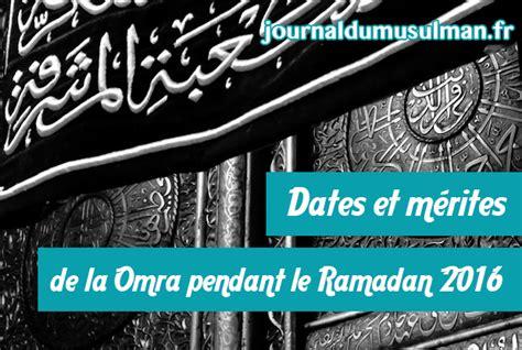 Hajj 2016 Calendrier Omra Ramadan 2016 Dates Et M 233 Rites 224 Connaitre Le