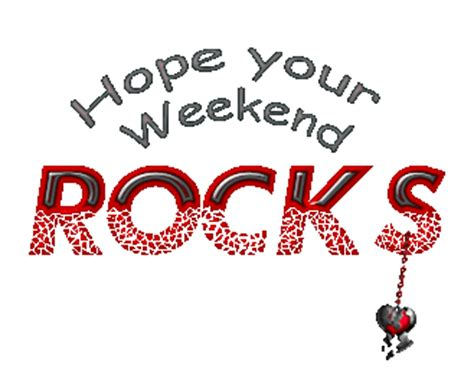 Code Rock The Weekend weekend scraps pictures images graphics for myspace page 8