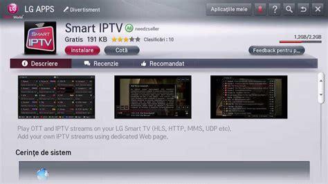 smart iptv lg app aplicația smart iptv a fost lansată pe lg apps rom 226 nia