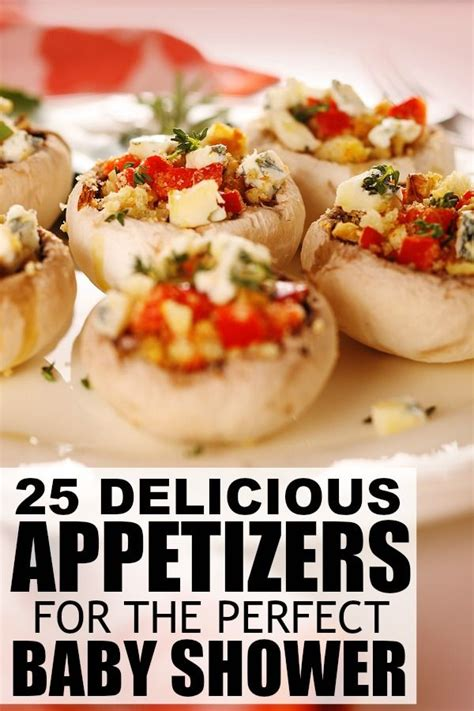 easy appetizers for baby shower 25 simple delicious appetizers easy finger food need