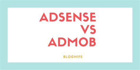 adsense vs dfp adsense vs admob cpm rates payments and earning reports