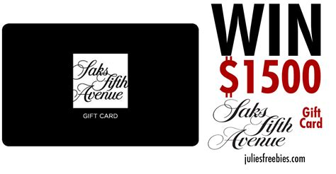 Saks Gift Cards - win a 1 500 saks fifth avenue gift card julie s freebies