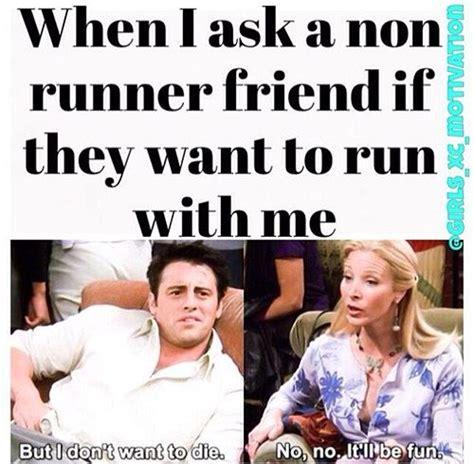 Run Meme - top 25 ideas about funny running memes on pinterest