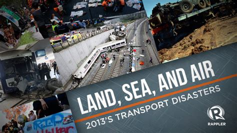 land sea and air 2013 s transport disasters