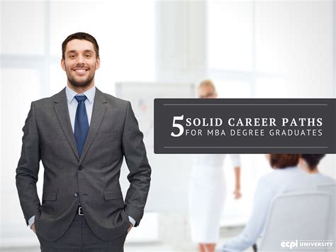 Careers For Recent Mba Graduates by 5 Solid Career Paths For Mba Degree Graduates
