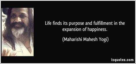 life finds  purpose  fulfillment   expansion  happiness