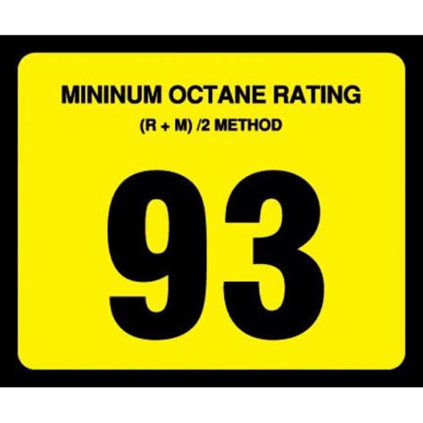 93 octane gas or 93 93 octane rating decal