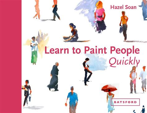 learn to paint people 184994394x learn to paint people quickly a practical step by step guide to learning to paint people in