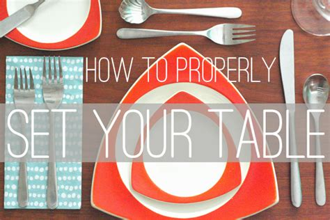 How To Set The Table Properly by Oh So Lovely Vintage How To Properly Set Your Table