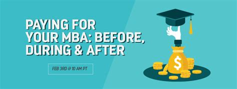 What To Do During Mba by Paying For Your Mba Before During After