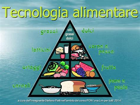 tecnologia alimentare tecnologia alimentare ppt scaricare