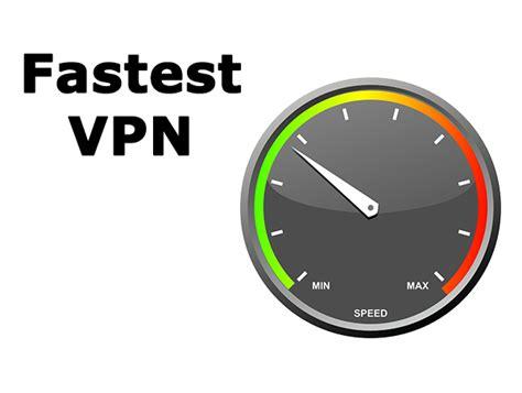 best fastest vpn fastest vpn services vpn criticvpn critic