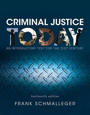 tradition justice today a sourcebook of classic texts books 9780134145594 criminal justice today an introductory
