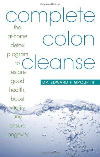 Detox Program At Home by Complete Colon Cleanse The At Home Detox Program To