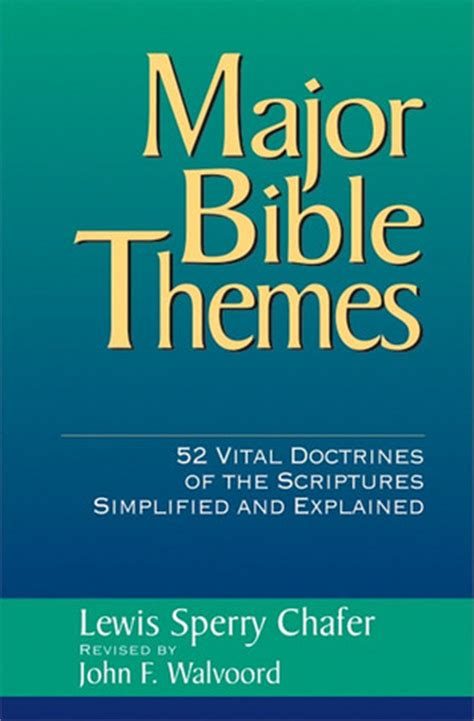 book themes of the bible major bible themes 52 vital doctrines of the scriptures