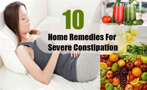 10 severe constipation home remedies treatments