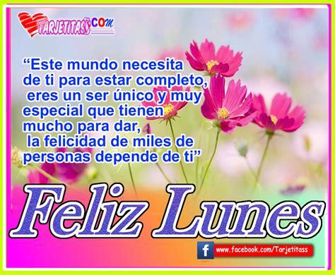 imagenes de feliz lunes dios los bendiga feliz lunes dios te bendiga en este hermoso d 237 a te envi 243