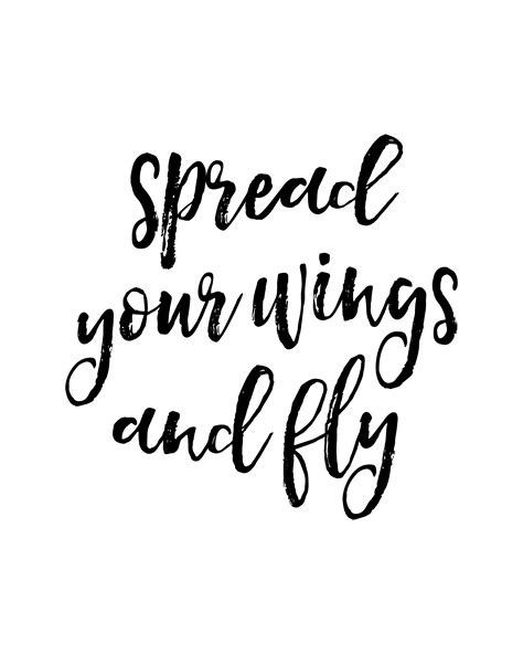 printable decorative quotes quot spread your wings and fly quot printable wall art quote
