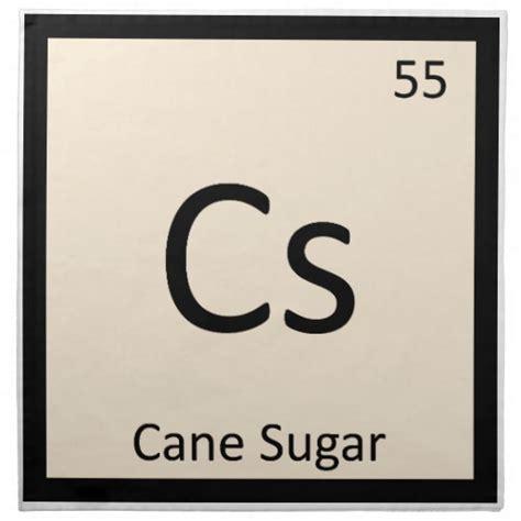 Sugar Periodic Table by Cs Sugar Chemistry Periodic Table Symbol Napkin
