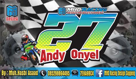 design nomor start mhd racing design soppeng kumpulan desain nomor start