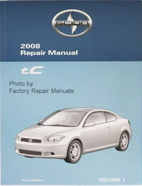 Scion Service Manuals Original Toyota Manuals Factory