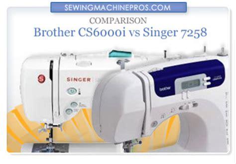 brother cs6000i vs singer 7258: the ultimate comparison